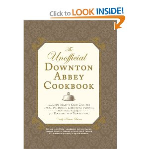 Post image for A Downton Abbey Cookbook?  Uh Yes!