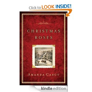"Post image for Free Book Download: ""Christmas Roses"" by Amanda Cabot"