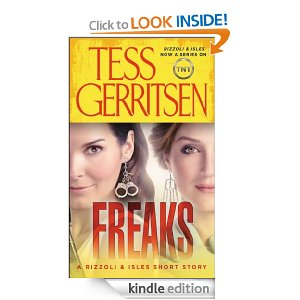 "Post image for Free Book Download: ""Freaks- A Rizzoli and Isles Short Story"" (Kindle and Nook)"