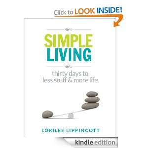 "Post image for Free Book Download: ""Simple Living – 30 days to less stuff and more life"""