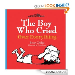 "Post image for Free Book Download: ""The Boy Who Cried Over Everything"""