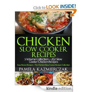 Post image for Free Book Download: Chicken Slow Cooker Recipes