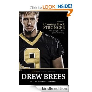 Post image for Amazon Free Book Download: Coming Back Stronger by Drew Brees