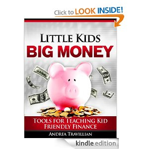 Post image for Free Book Download: Little Kids Big Money: Tools for Teaching Kid Friendly Finance