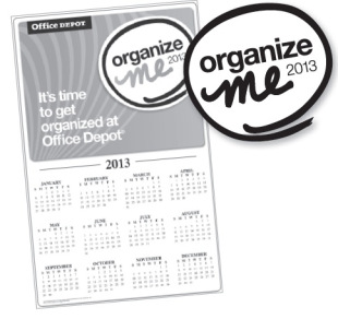Post image for Office Depot: FREE Organize Me 2013 Calendar