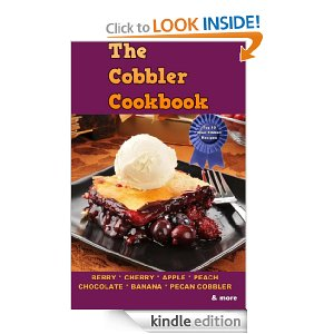 Post image for Amazon Free Book Download: The Cobbler Cookbook: Top Thirty Blue Ribbon Family Recipes for Cobblers, Crisps and Dump Cakes