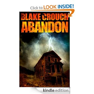"Post image for Amazon Free Book Download: ""Abandon"" by Blake Crouch"