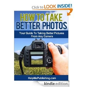 Post image for FREE Amazon E-Book: How To Take Better Photos