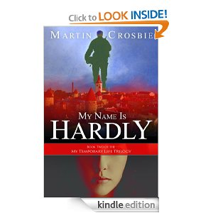 Post image for Amazon Free Book Download: My Name Is Hardly (My Temporary Life Trilogy)