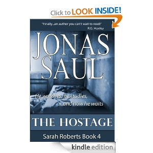 Post image for Amazon Free Book Download: The Hostage (Sarah Roberts Series Book Four)