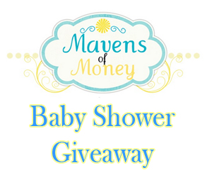 Post image for Mavens of Money Baby Shower Give Away Package