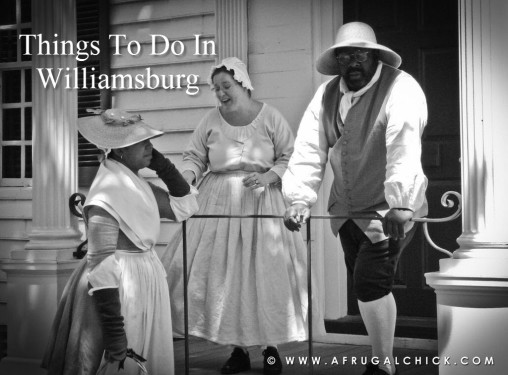 Post image for Things To Do In Williamsburg: Colonial Williamsburg