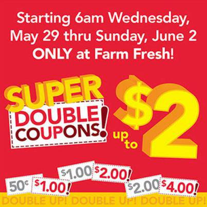 Post image for EXTENDED THROUGH 6/4: Farm Fresh Supermarkets Super Doubles 5/29 – 6/2