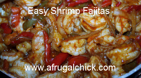 Post image for Cooking For One: Easy Shrimp Fajitas Recipe