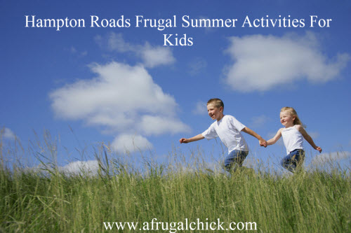Post image for Summer 2013: Things To Do With Your Kids In Hampton Roads