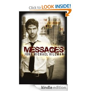 Post image for Amazon Free Book Download: Messages: Book 1 in the David Chance Series