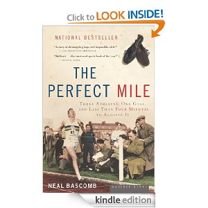 Post image for Amazon Free Book Download: The Perfect Mile: Three Athletes, One Goal, and Less Than Four Minutes to Achieve It