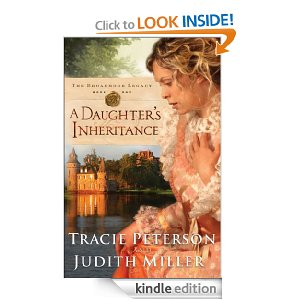 Post image for Amazon Free Book Download: A Daughter's Inheritance (The Broadmoor Legacy Book #1)