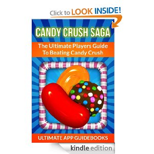 Post image for Amazon Free Book Download: Candy Crush Saga – The Ultimate Players Guide To Beating Candy Crush