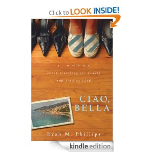 Post image for Amazon Free Book Download: Ciao, Bella: A Novel About Searching for Beauty and Finding Love