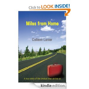 Post image for Amazon Free Book Download: Miles from Home: A True Story of the Choices that Define Us