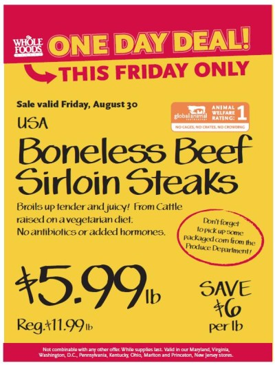Post image for Whole Foods: Boneless Beef Sirloin Steak $5.99 lb (8/30)