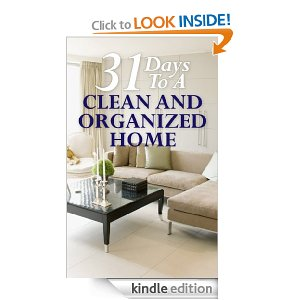 Post image for Book Recommendation: 31 Days To A Clean And Organized Home