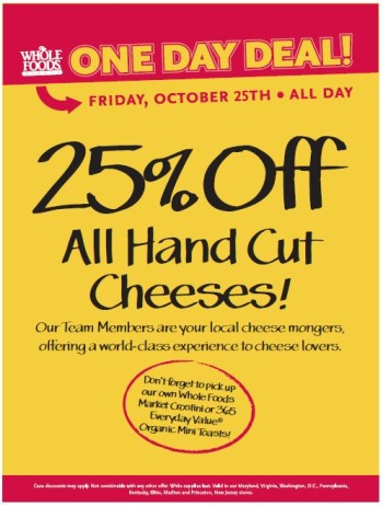 Post image for Whole Foods- 25% Off Hand Cut Cheeses 10/25