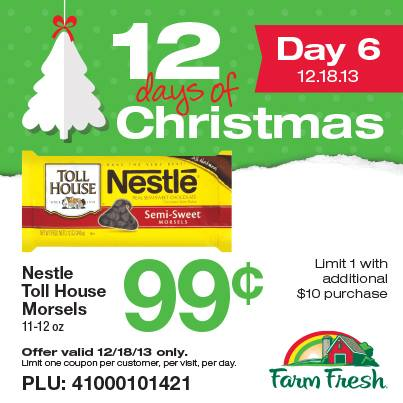 Post image for Farm Fresh 12 Days of Christmas: $.99 Nestle Morsels