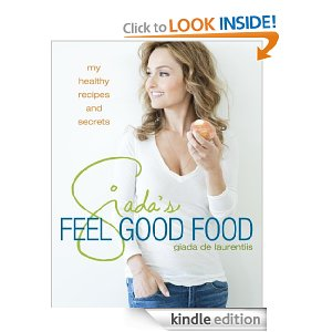 Post image for Giada's Feel Good Food: My Healthy Recipes and Secrets-$11.89