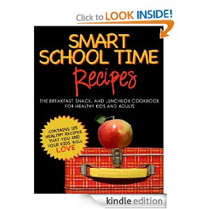 Post image for Free Kindle Download: SMART SCHOOL TIME RECIPES