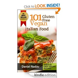 Post image for Gluten Free Vegan Italian Food 101: Kindle Edition-$4.31
