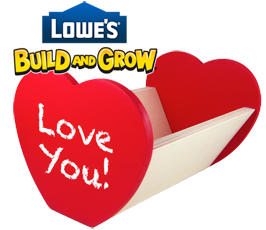 Post image for Lowes: Love Note Holder Kid's Clinic