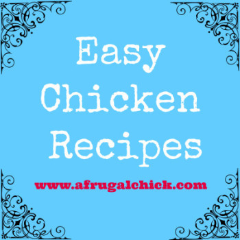Post image for Easy Chicken Recipes
