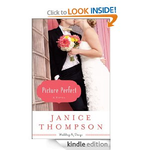 Post image for Amazon Free Book Download: Picture Perfect (Weddings by Design Book #1): A Novel