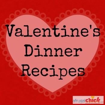Post image for Valentine's Dinner Recipes