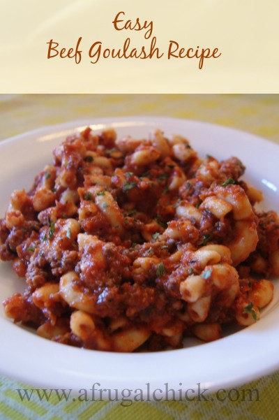 Post image for Easy Beef Goulash Recipe
