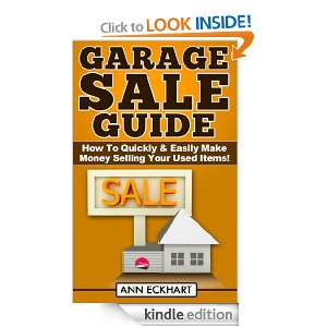 Post image for Amazon Free Book Download: Garage Sale Guide: How To Quickly & Easily Make Money