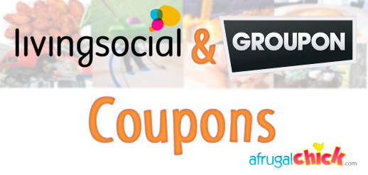 Post image for Living Social and Groupon Coupons