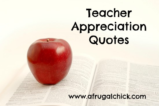 Post image for Teacher Appreciation Quotes