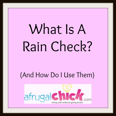 Post image for Raincheck Meaning