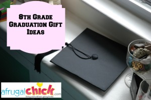 Graduation Gifts for 8th Graders