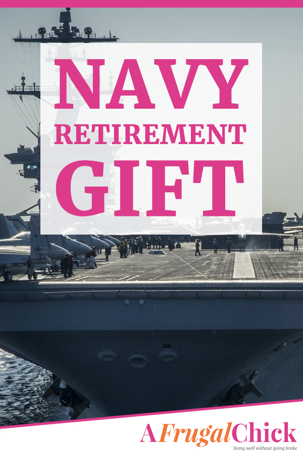 Navy Retirement Gift- five ideas that won't break the bank for a Navy Retirement Gift! #navy #retirement #gift #afrugalchick #save #shopping