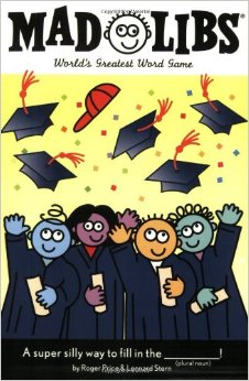 Post image for Graduation Mad Libs $3.59