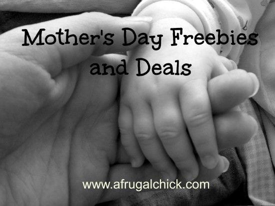 Post image for Mother's Day Freebies and Special Deals