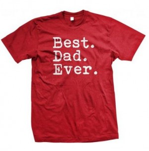 Post image for Amazon-Best. Dad. Ever. Shirts As Low As $4.35