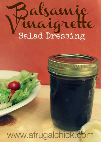 Post image for Balsamic Vinaigrette Salad Dressing Recipe