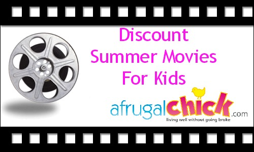 Post image for Discount Summer Movies For Kids