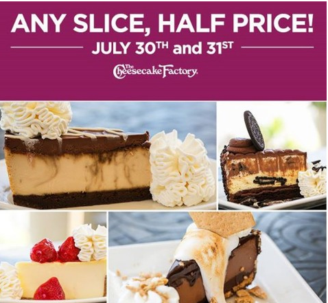 Post image for Half Price Cheesecake Factory- July 30th and 31st