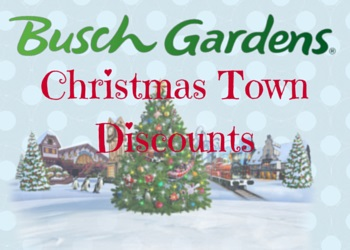 Christmas town discounts Busch gardens williamsburg discount tickets